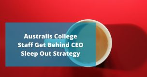 Australis College Staff Get Behind CEO Sleep Out Strategy