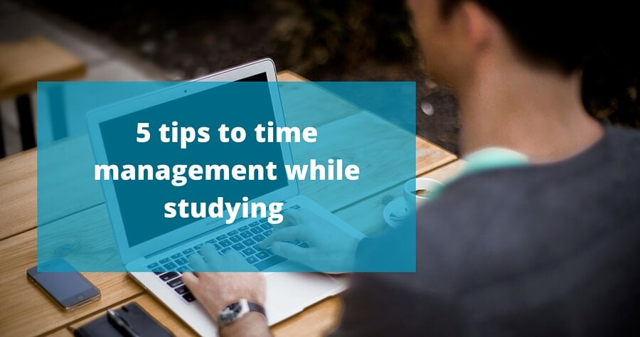 5 tips to time management while studying