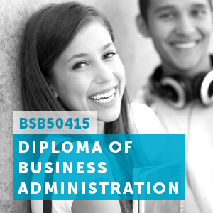 View our BSB50415 Diploma of Business Administration
